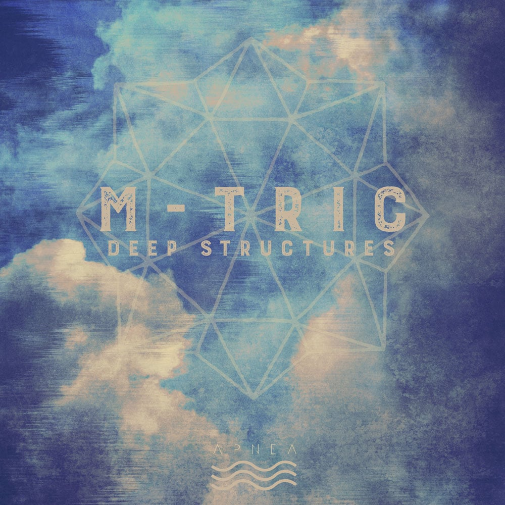 M-Tric - Deep Structures